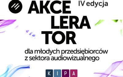 """Nabór do programu """"Akcelerator dla młodych przedsiębiorców z sektora AV"""", edycja 4 /  zgłoszenia do 30 czerwca"""